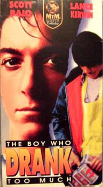 The Boy Who Drank Too Much Poster