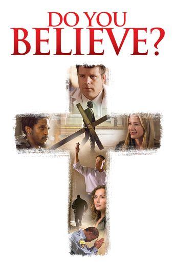 Watch Do You Believe?