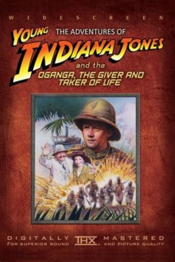 The Adventures of Young Indiana Jones: Oganga, the Giver and Taker of Life Poster