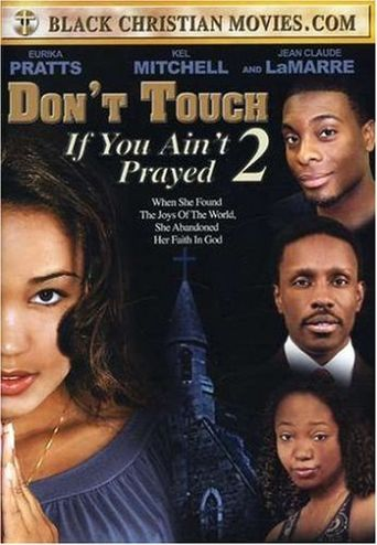 Don't Touch if You Ain't Prayed 2 Poster