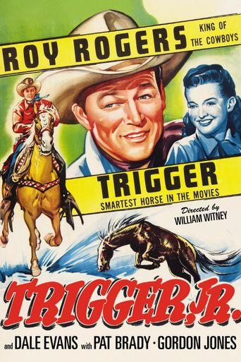 Trigger, Jr. Poster