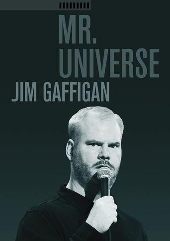 Jim Gaffigan: Mr. Universe Poster