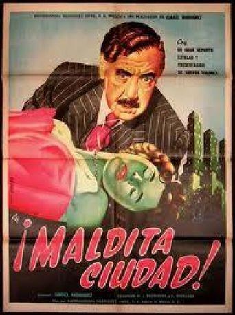 Maldita ciudad (un drama cómico) Poster