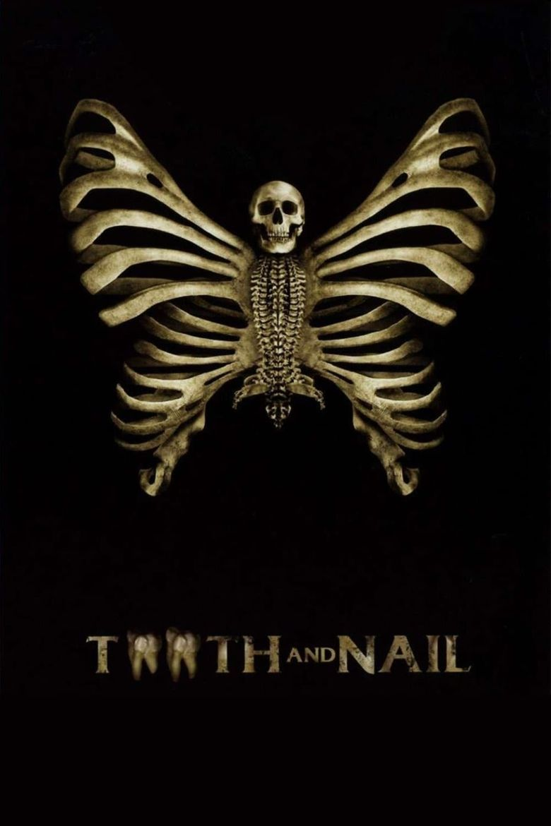 Tooth and Nail Poster