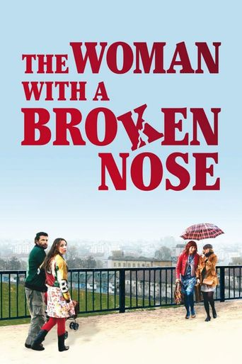 The Woman with a Broken Nose Poster