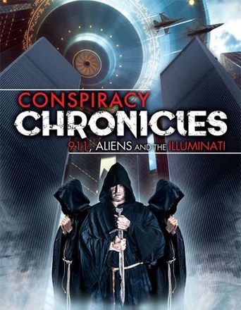 Conspiracy Chronicles: 9/11, Aliens and the Illuminati Poster