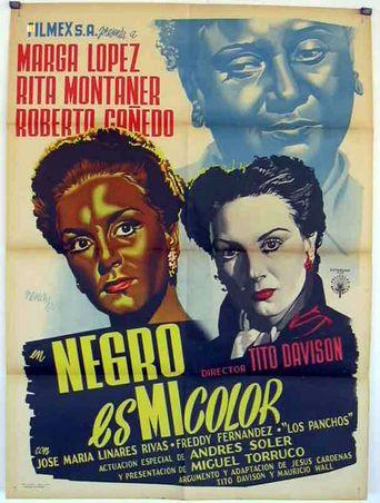 Negro es mi color Poster