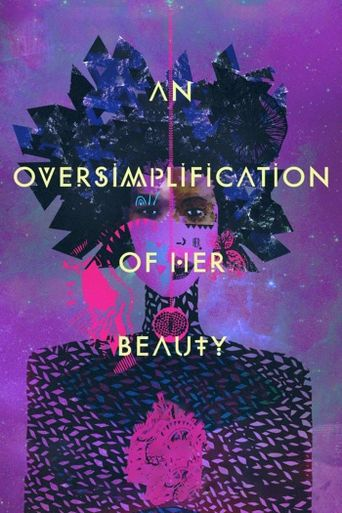 An Oversimplification of Her Beauty Poster