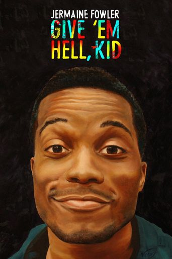Jermaine Fowler: Give 'Em Hell, Kid Poster