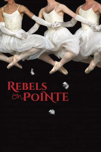 Watch Rebels on Pointe