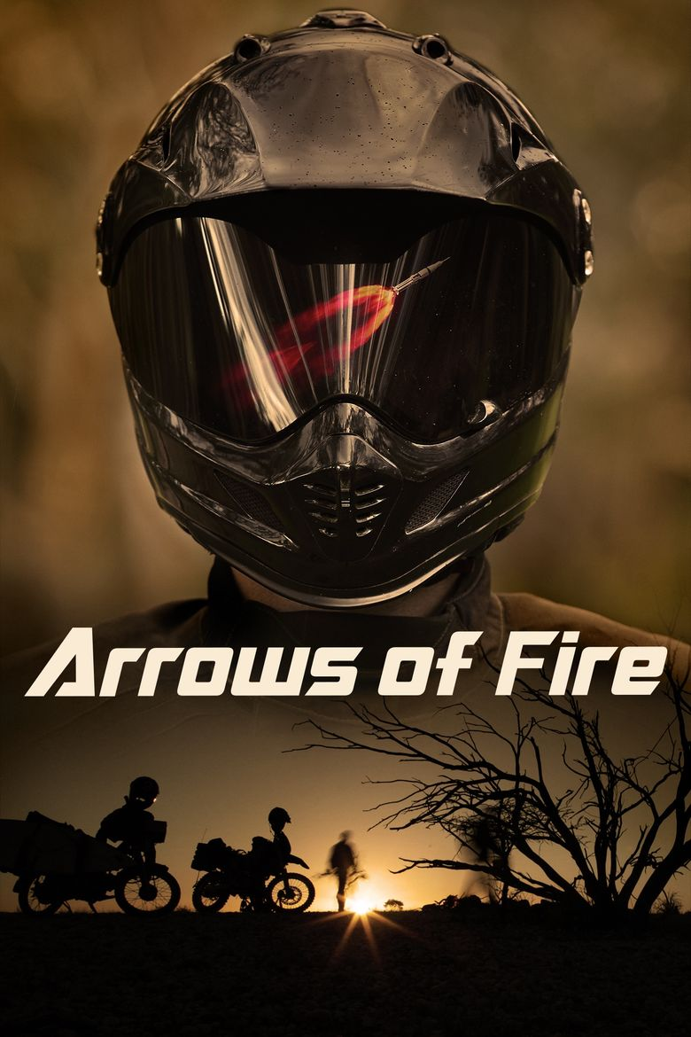 Arrows of Fire Poster