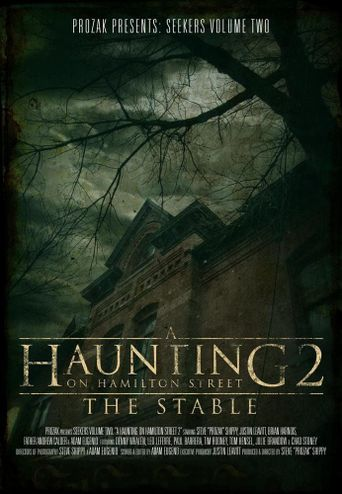 A Haunting on Hamilton Street 2: The Stable Poster