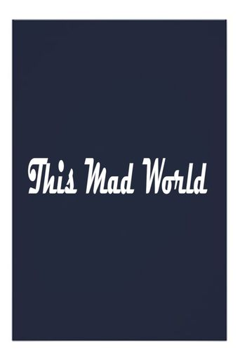This Mad World Poster
