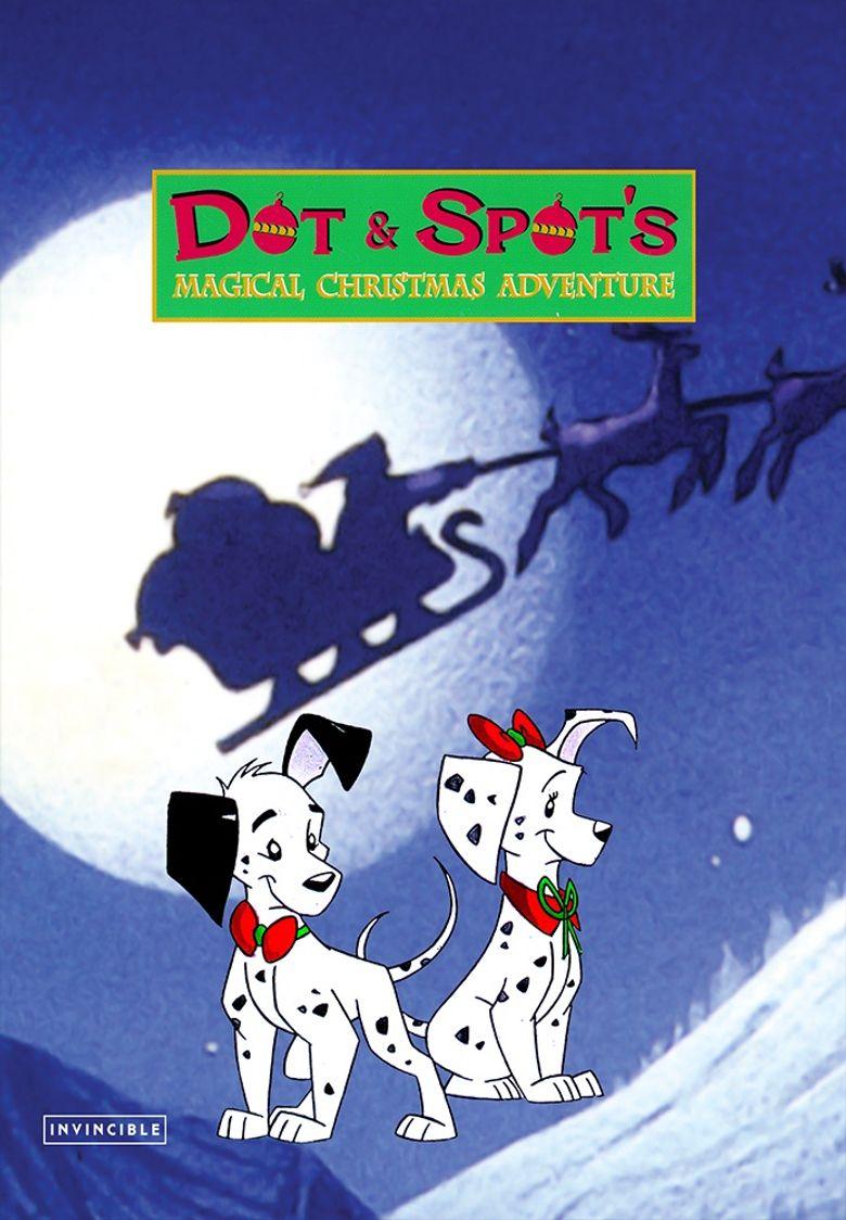 Dot & Spot's Magical Christmas Adventure Poster