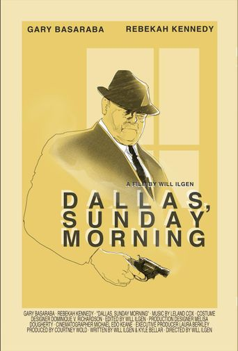 Dallas, Sunday Morning Poster