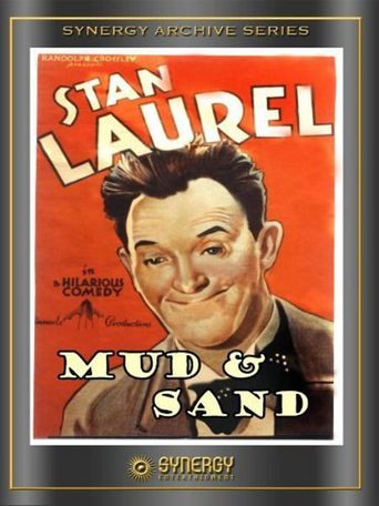 Mud and Sand Poster
