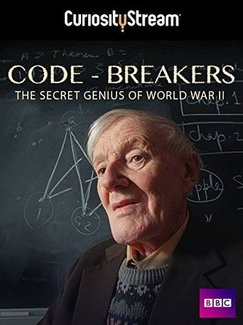 Code-Breakers: Bletchley Park's Lost Heroes Poster