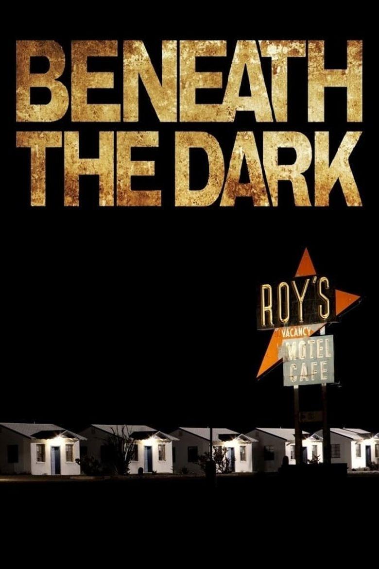 Beneath the Dark Poster