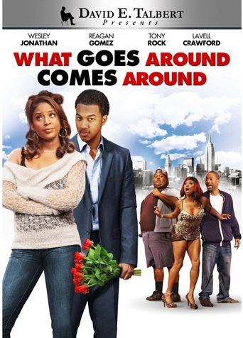 David E. Talbert's What Goes Around Comes Around Poster