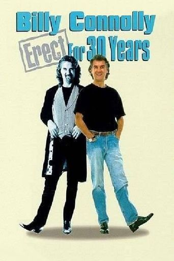 Billy Connolly: Erect for 30 Years Poster