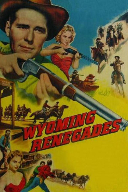 Wyoming Renegades Poster