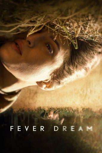 Fever Dream Poster