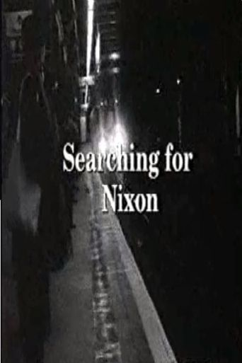 Searching For Nixon Poster