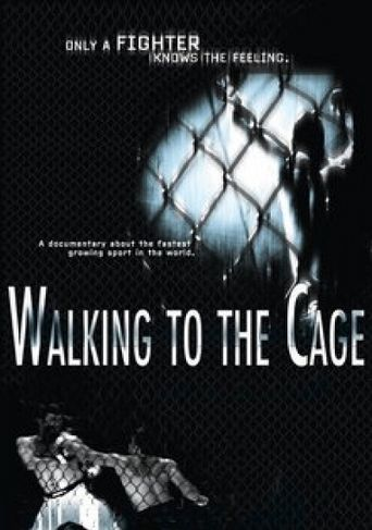 Walking to the Cage Poster