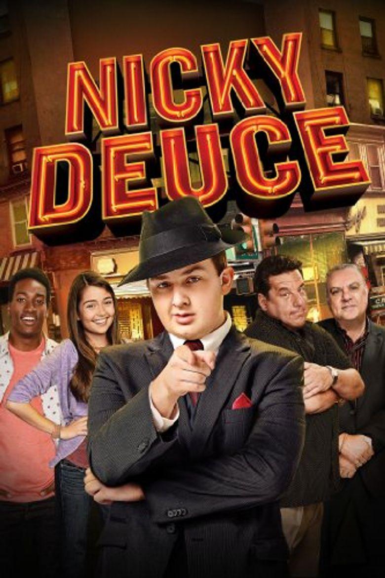 Nicky Deuce Poster
