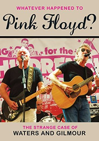 Pink Floyd: Whatever Happened to Pink Floyd? The Strange Case of Waters and Gilmour Poster