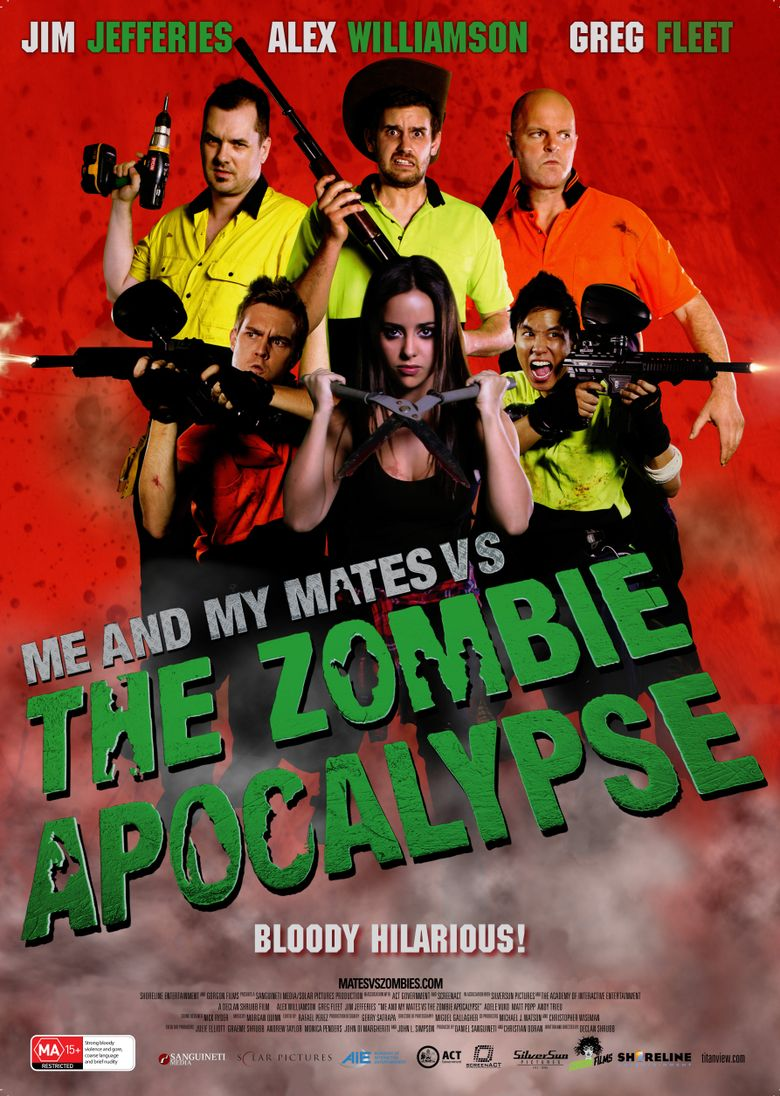 Me and My Mates vs. The Zombie Apocalypse Poster