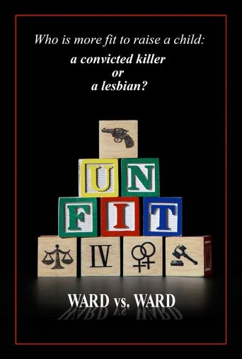 Unfit: Ward vs. Ward Poster