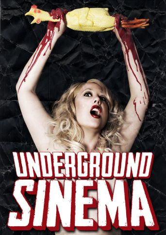 The Underground Sinema Poster