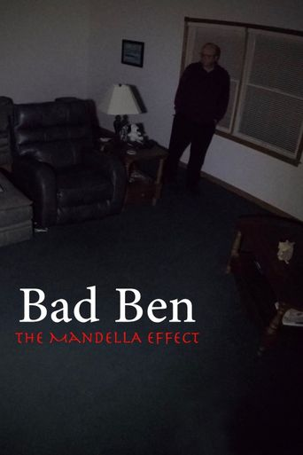Bad Ben - The Mandela Effect Poster