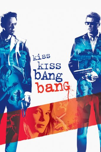 Watch Kiss Kiss Bang Bang
