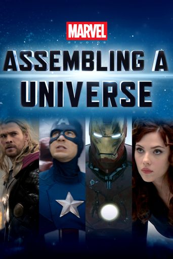 Watch Marvel Studios: Assembling a Universe