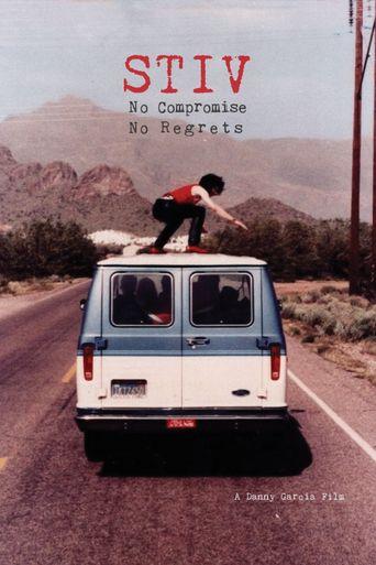 Stiv - No Compromise, No Regrets Poster