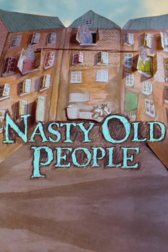Nasty Old People Poster