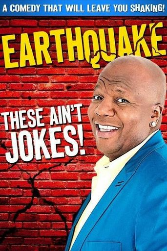 Earthquake: These Ain't Jokes Poster