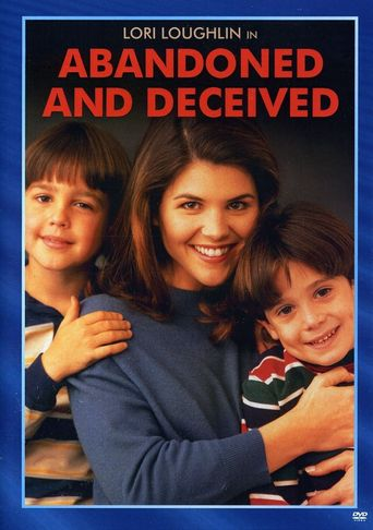 Abandoned and Deceived Poster