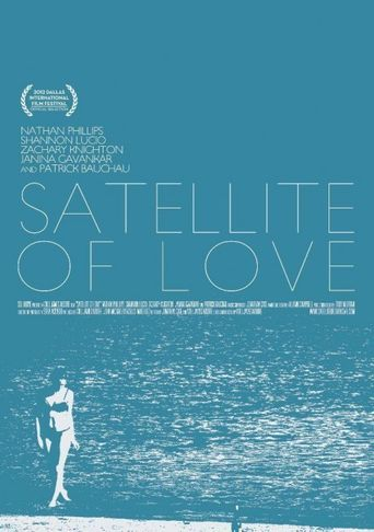 Satellite of Love Poster