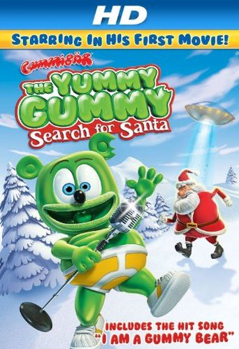 The Yummy Gummy Search For Santa Poster