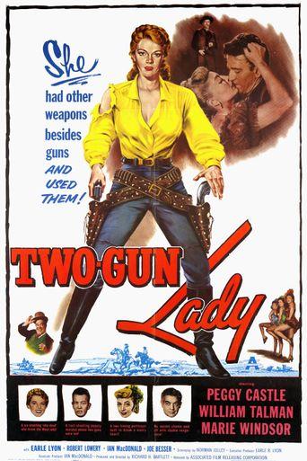 Two-Gun Lady Poster