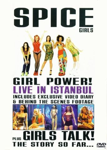 Spice Girls: Girl Power! Live in Istanbul Poster