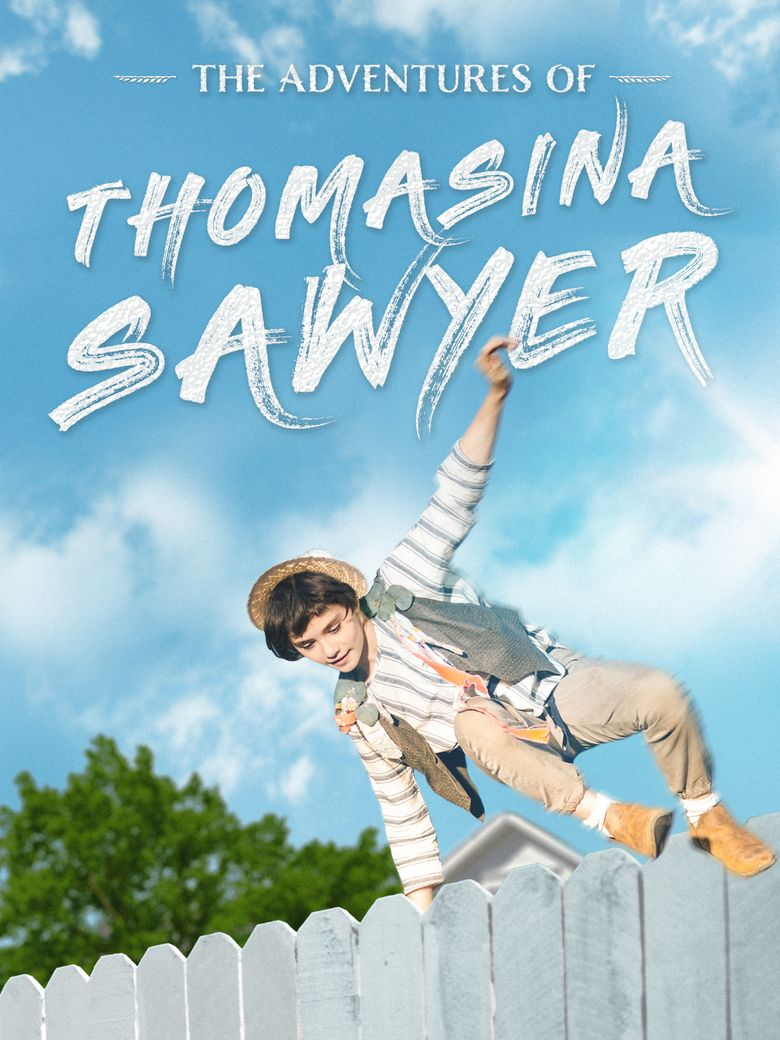 The Adventures of Thomasina Sawyer Poster