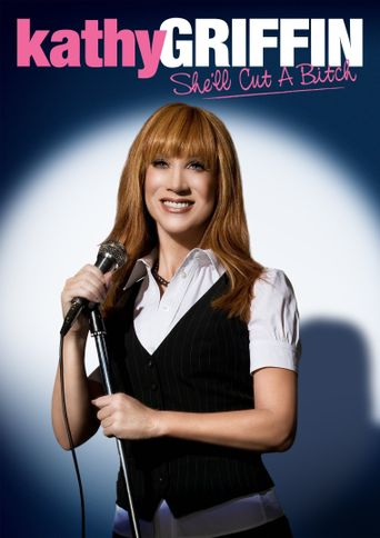 Kathy Griffin: She'll Cut a Bitch Poster