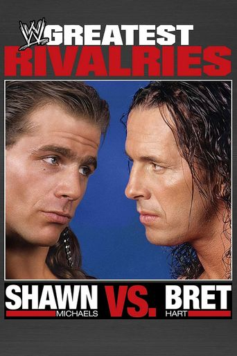 WWE: Greatest Rivalries Shawn Michaels vs Bret Hart Poster