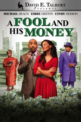 David E. Talbert's: A Fool and His Money Poster