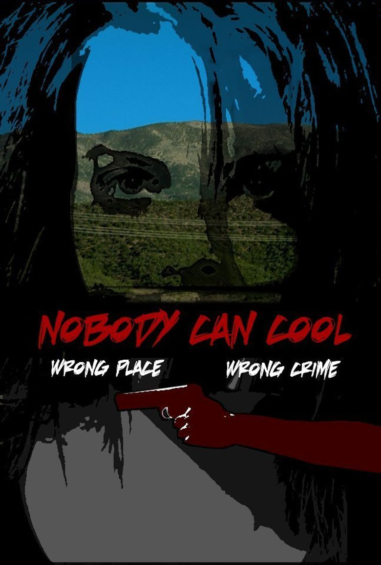 Nobody Can Cool Poster