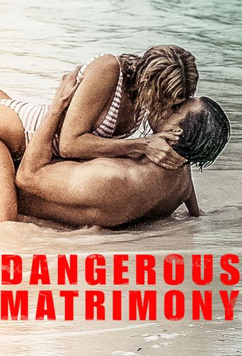 Dangerous Matrimony Poster